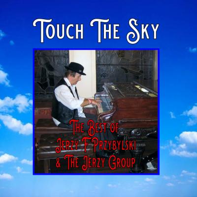 JERZY PRZYBYLSKI - TOUCH THE SKY -Front Cover