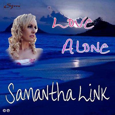 Samantha Link - Love Alone